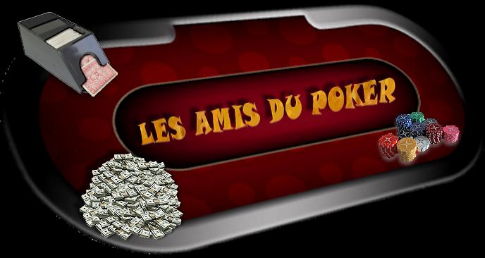 ♚ - Les Amis du Poker - ♚ Index du Forum