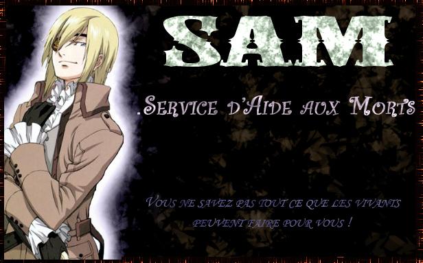 S.A.M. - Service d'Aide aux Morts Index du Forum