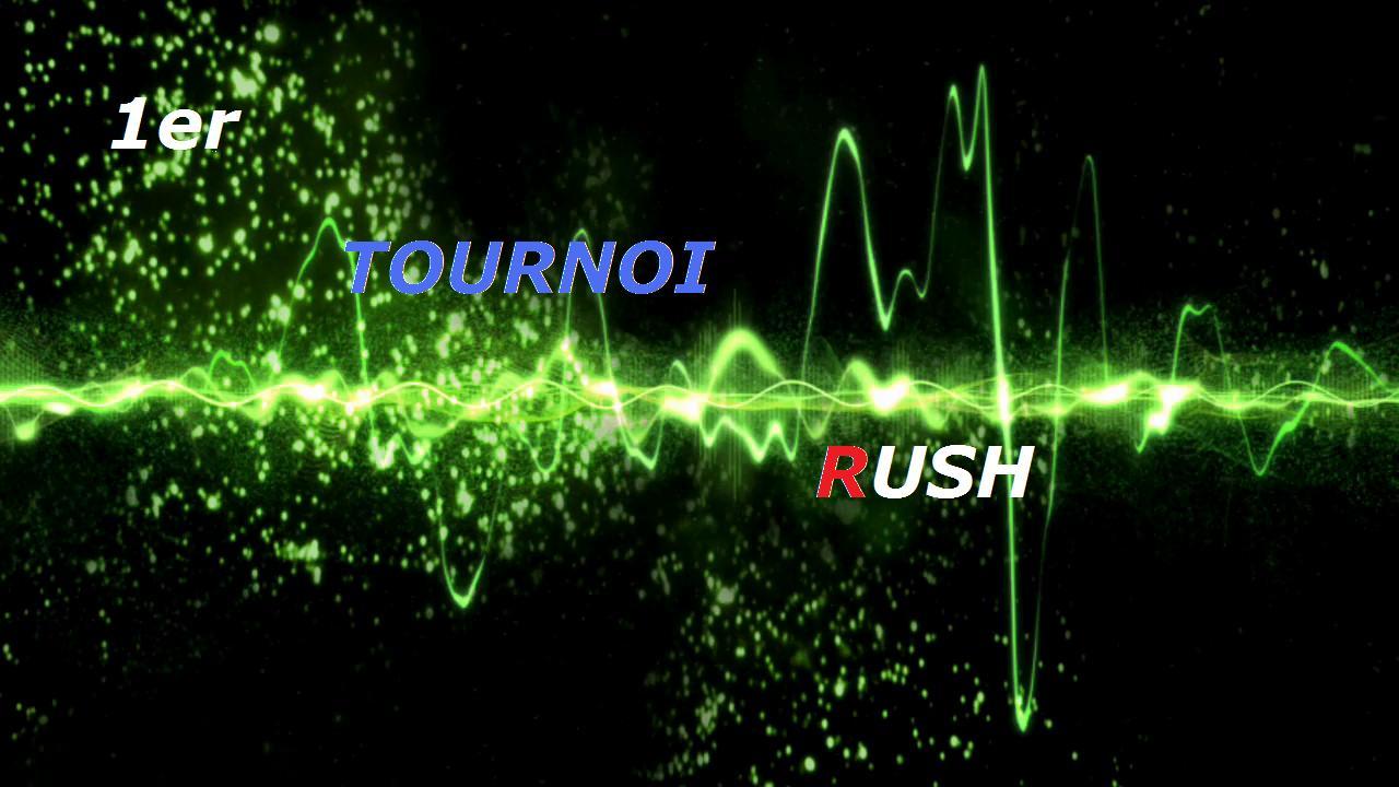 tournoi-rush Index du Forum