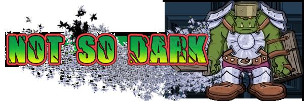 not so dark Index du Forum