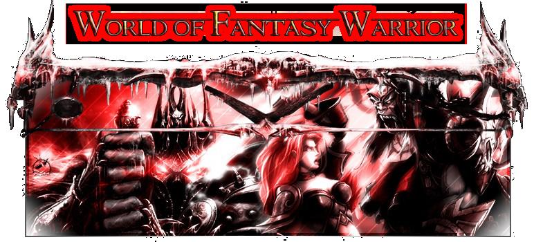 World of Fantasy Warrior Index du Forum