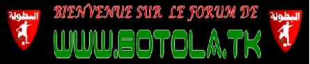 BOTOLA Index du Forum