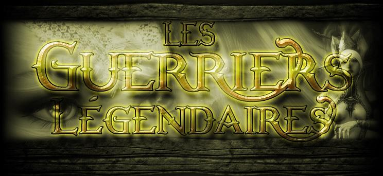 royaume des guerriers légendaires Index du Forum