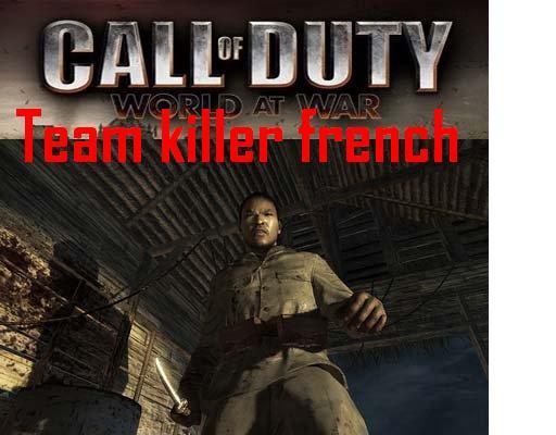 Team Killer French Index du Forum