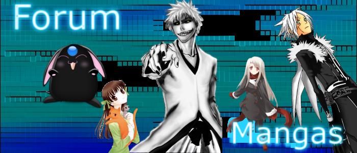 Forum Mangas Index du Forum