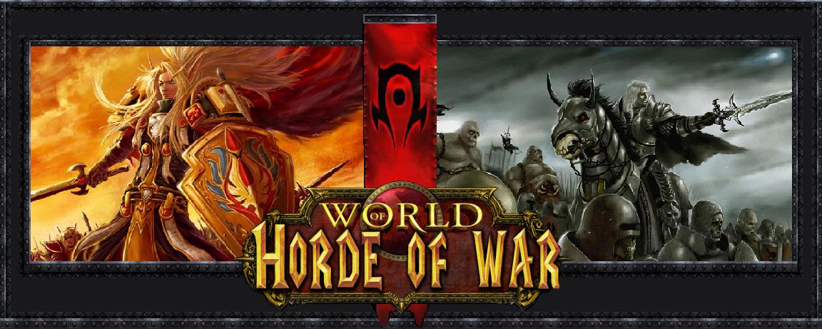 Horde of War Index du Forum